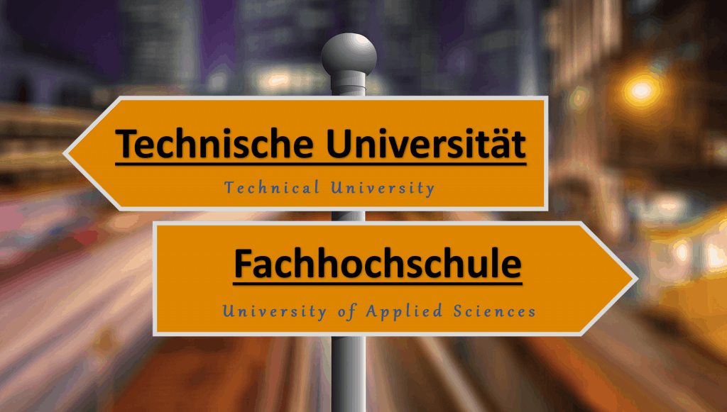 Difference between Technical University and University of Applied Sciences in Germany